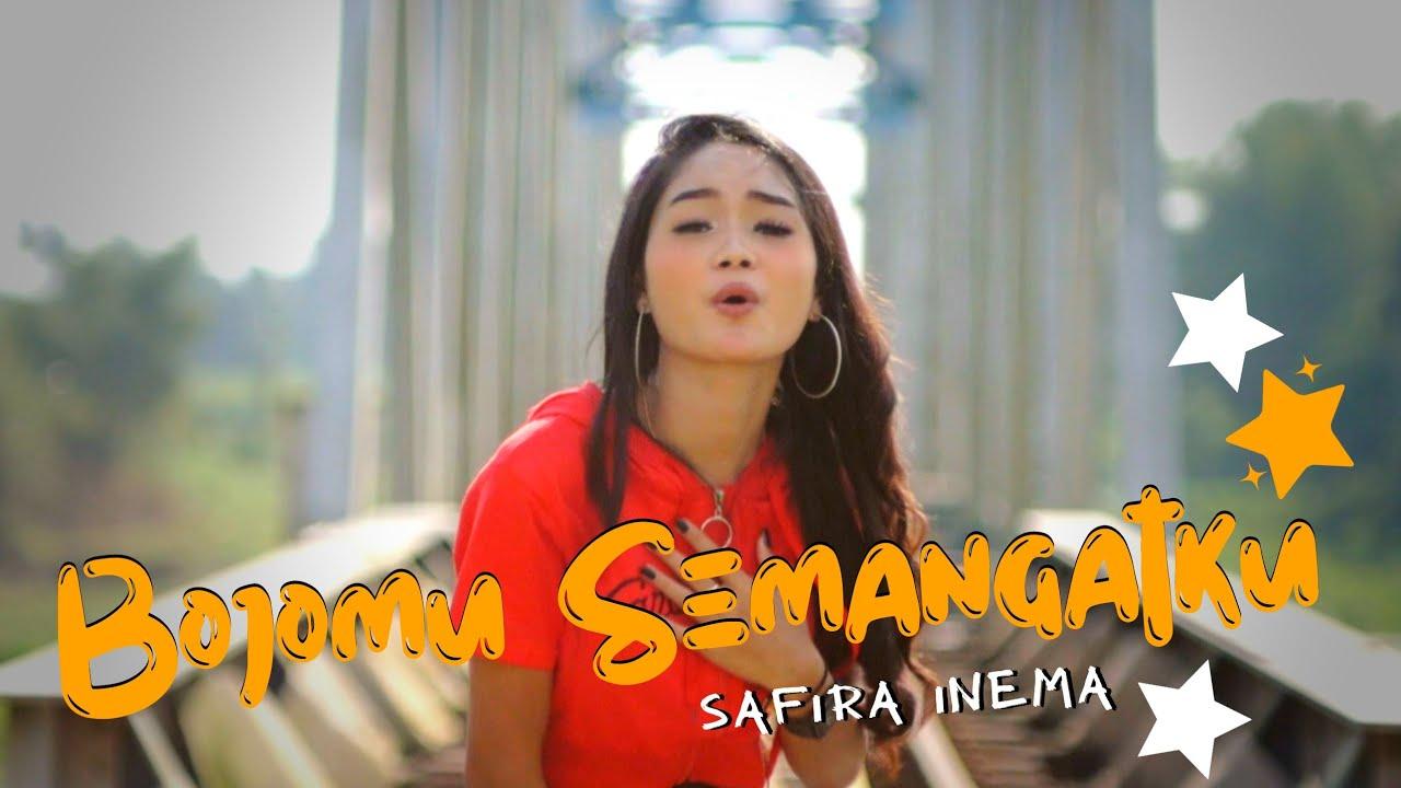 Safira Inema - Bojomu Semangatku