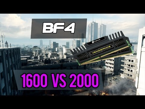 Battlefield 4 Ram Speeds, 1600 Vs. 2000MHZ DDR3 Memory TESTED