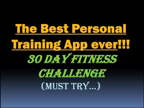 The Best Personal Training App ever (30 Day Fitness Challenge) [HD]
