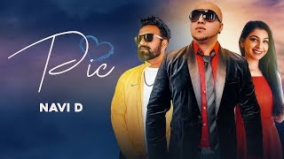 Pic - ( Full HD) -Navii D | Ravi RBS | Harnoor | New Songs 2019 | Latest Songs 2019