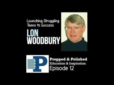 P&P Podcast Ep. 12, Lon Woodbury: Helping Struggling Teens Succeed