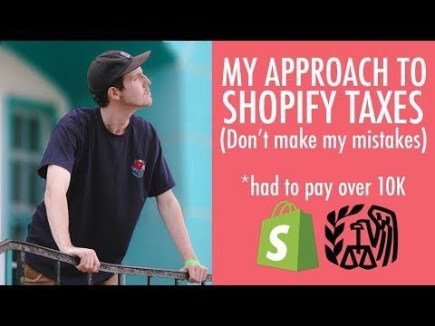 Shopify Dropshipping Tax Tips - My Advice - Don't Make The Same Mistakes I Did