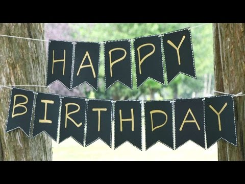 How To Create A Simple Elegant Birthday Banner - DIY Crafts Tutorial - Guidecentral