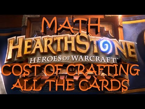 Hearthstone Math - Cost of Crafting All the Cards