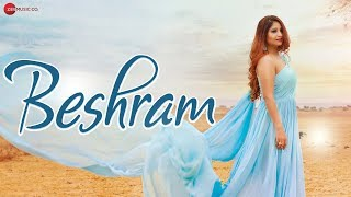 Beshram - Official Music Video | Renu Sharma