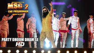 Party Dhoom Dhaam Se VIDEO Song - MSG-2 The Messenger | T-Series