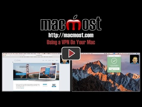 Using a VPN On Your Mac (#1386)
