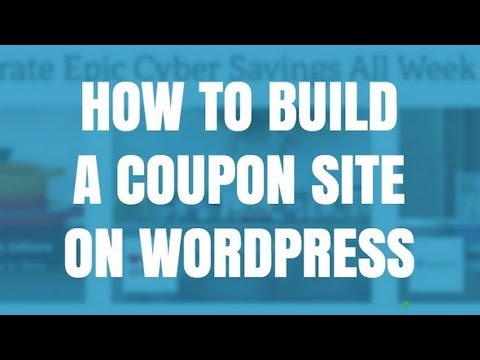How To Build A Coupon Website On WordPress