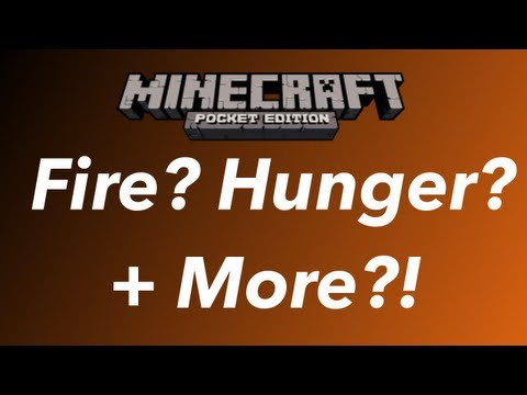 Minecraft Pocket Edition 0.7.0- Fire, Hunger and More!