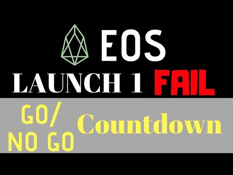 EOS Launch Attempt 1 FAIL - EOS Mainet GO/No GO Vote 2 LIVE