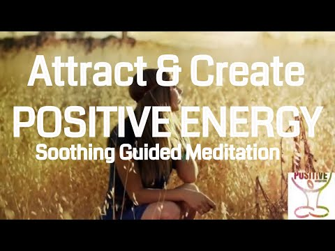 Mindfulness Meditation 10 Minutes to Create & Attract Positive Energy Positive Change Female Voice