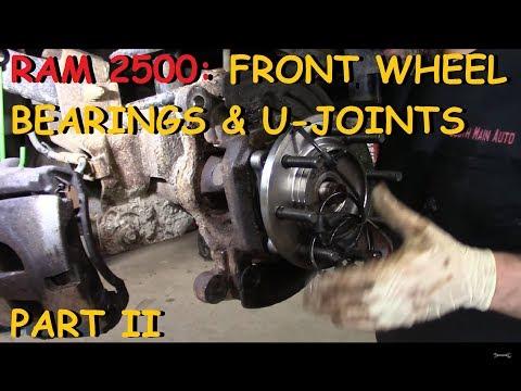 Dodge Ram 2500/3500: Front Wheel Bearings & U-Joints - Part II