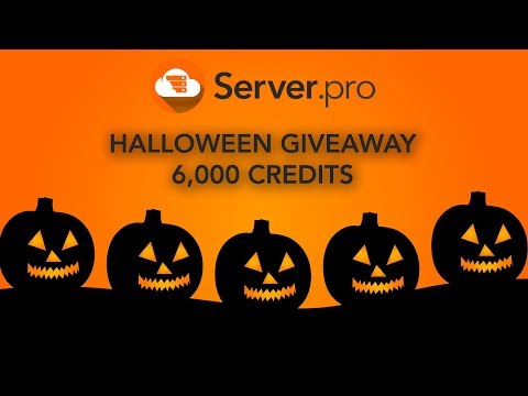 Halloween Giveaway for 6,000 credits - Server.pro *Ended*