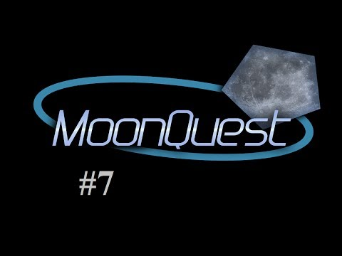 MoonQuest - Episode 7 - Technical Workage