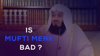 Is Mufti Menk Bad ?