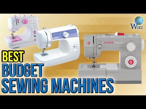 10 Best Budget Sewing Machines 2017