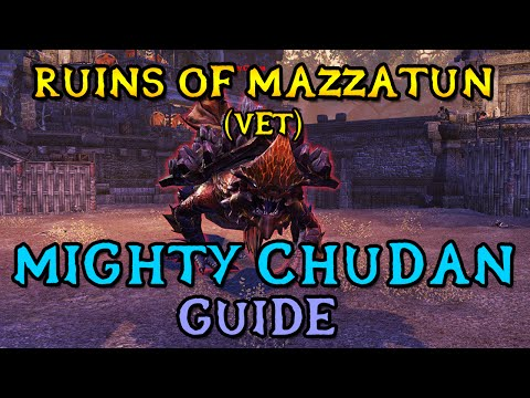 Veteran Ruins of Mazzatun Boss Guide - Mighty Chudan | 1st Boss (ESO Shadows of the Hist)