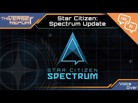 Star Citizen Spectrum Update Voice Over   Verse Report [Deutsch/German]