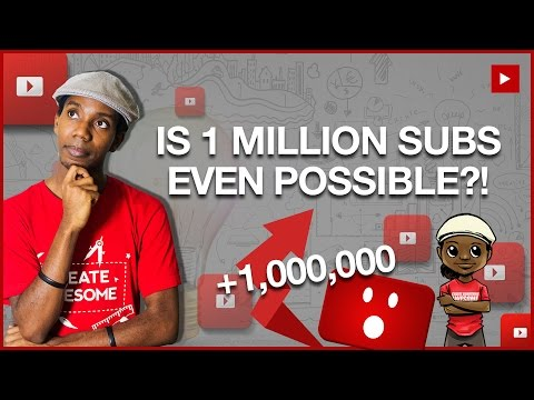 Is 1 Million Subscribers on YouTube Still Possible?!