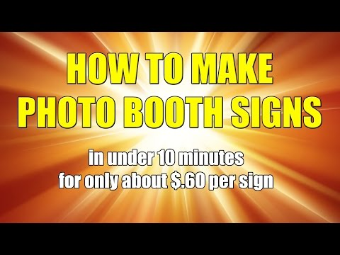 How To Make Custom Photo Booth prop Signs