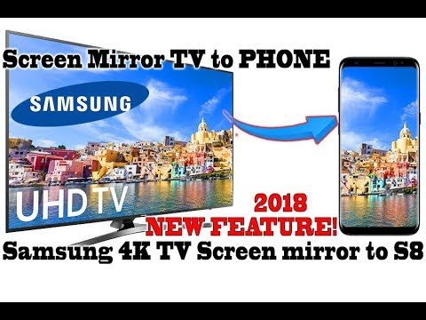 Send TV Screen to your Phone; Samsung 4K 2017-2018 TV's screen mirror to S8; Exclusive on Youtube
