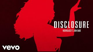 Download Disclosure - Hourglass ft. LION BABE Video