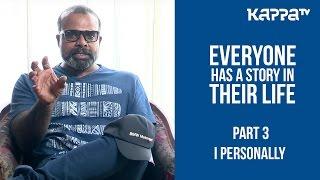 Chemban Vinod about Angamaly Diaries(Part 3) - I Personally - Kappa TV