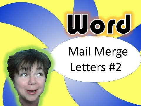 Word 2010 Mail Merge: advanced letters