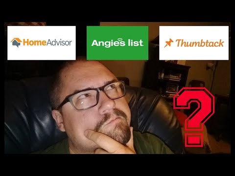 Who do I choose between Angies List, Home Advisor & Thumbtack?