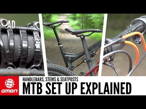 Mountain Bike Set Up Explained: Handlebars, Stems And Seatposts