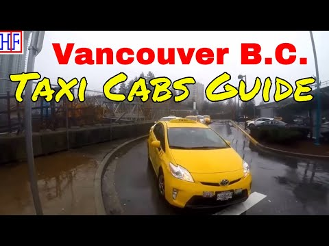 Vancouver | Taxi Cabs Guide - Getting Around | Travel Guide | Episode # 3