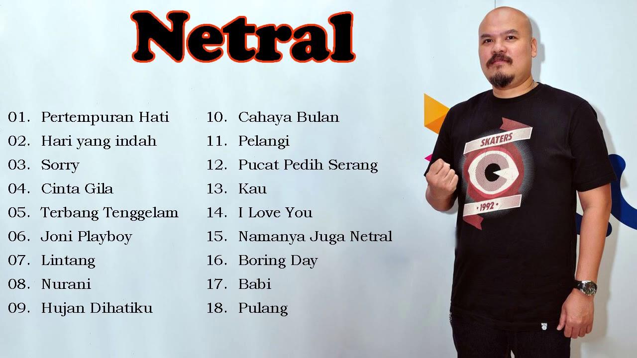 Download Netral - THE BEST 18 LAGU NETRAL TERPOPULER FULL ALBUM MP3 Gratis
