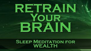 Download Retrain Your Brain for WEALTH ~ Listen Nightly as you fall ASLEEP Video