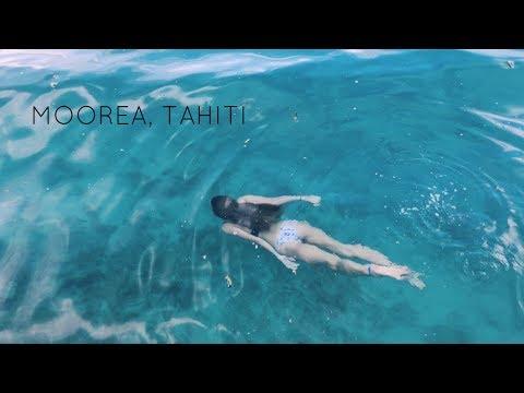 Moorea, Tahiti 2017  (HD) || DREAM TRIP