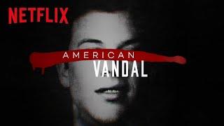 American Vandal   Official Trailer [HD]   Netflix