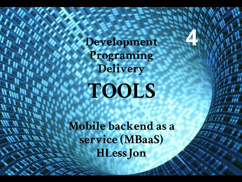 Android  Mobile Backend as a Service (mBaaS) - Development, Programing and Delivery Tools HLessJon