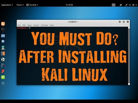 Top 5 Things To Do After Installing Kali Linux 2018.3!