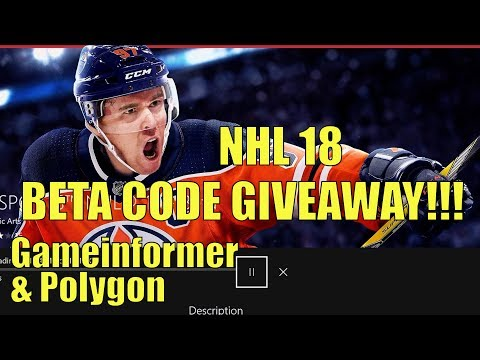 NHL 18 Beta Code Giveaway! How To Get NHL 18 Beta Codes From Gameinformer & Polygon!