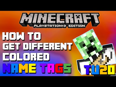 Minecraft Playstation 3 Edition How to Get Different Colored Name Tags on Title Update 20