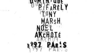 Tony Marsh Dominique Pifarly Nol Akchot  1997 Paris