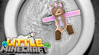 LITTLE KELLY GETS FLUSHED DOWN THE TOILET! Little Minecraft | w/TinyTurtle