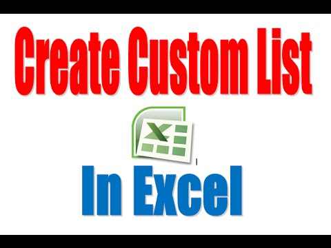 How to create Custom List In Excel