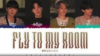 BTS – 'FLY TO MY ROOM' (내 방을 여행하는 법) Lyrics [Color Coded_Han_Rom_Eng]