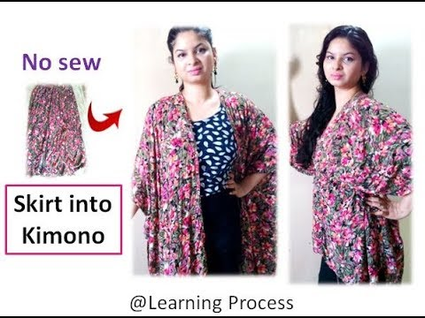 No sew diy: Convert long/medium skirt into kimono | Learning Process