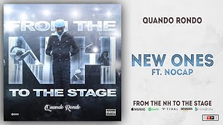 Quando Rondo - New Ones Ft. NoCap (From The NH To The Stage)