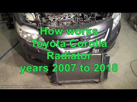 How works Toyota Corolla Radiator years 2007 to 2018