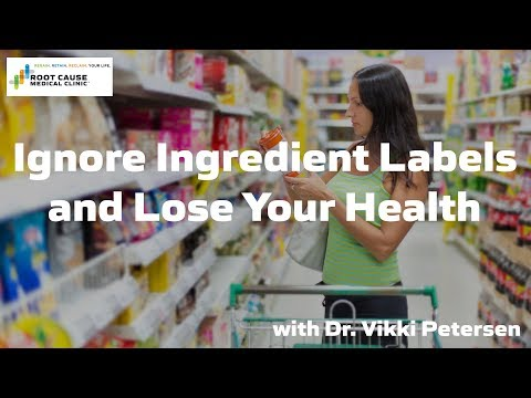 Ignore ingredient labels and lose your health