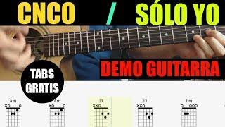CNCO - Sólo Yo (Tutorial de Guitarra)