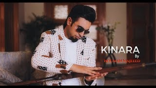 KINARA - OFFICIAL VIDEO - NOUMAN MAJEED (2017)