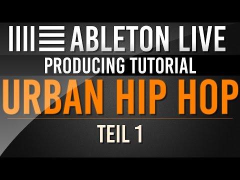 Ableton Tutorial: Urban Hip Hop Teil 1 - Beat // Deutsch
